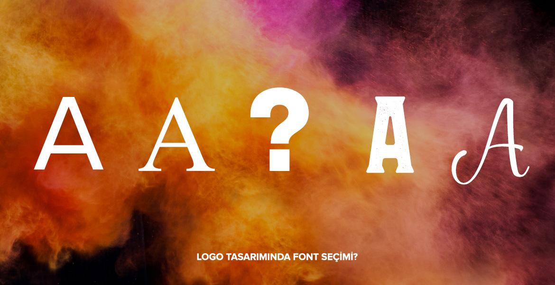 Logo Tasarımında Font Seçimi